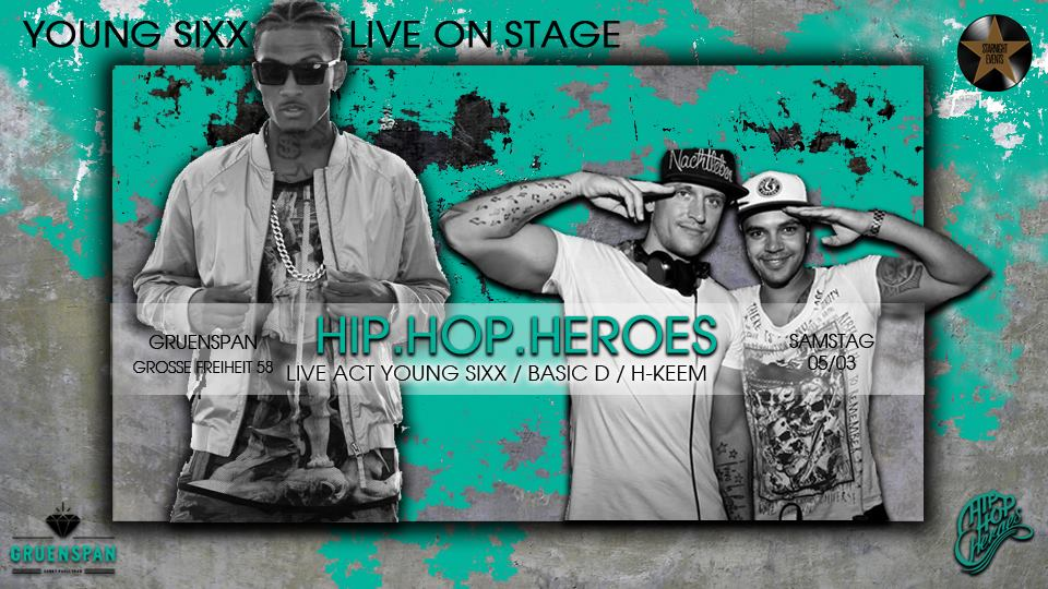 Hip Hop Heroes im Gruenspan