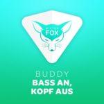 """""""Bass an, Kopf aus"""": Neuer Song von No. #1 Musiker """"Buddy"""""""