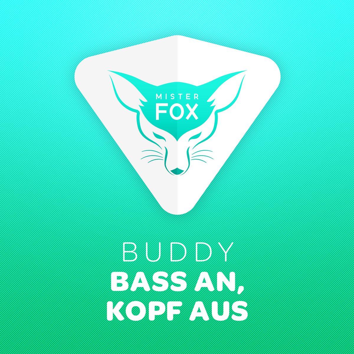 Buddy: Bass an, Kopf aus