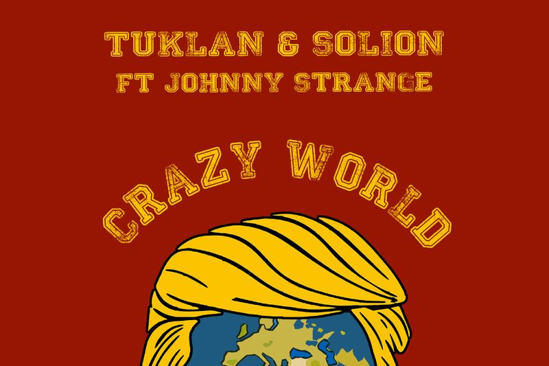 Crazy World: Tuklan & Solion featuring Johnny Strange