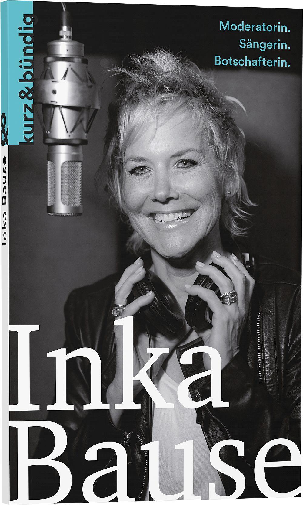 Inka Bause – Moderatorin. Sängerin. Botschafterin.
