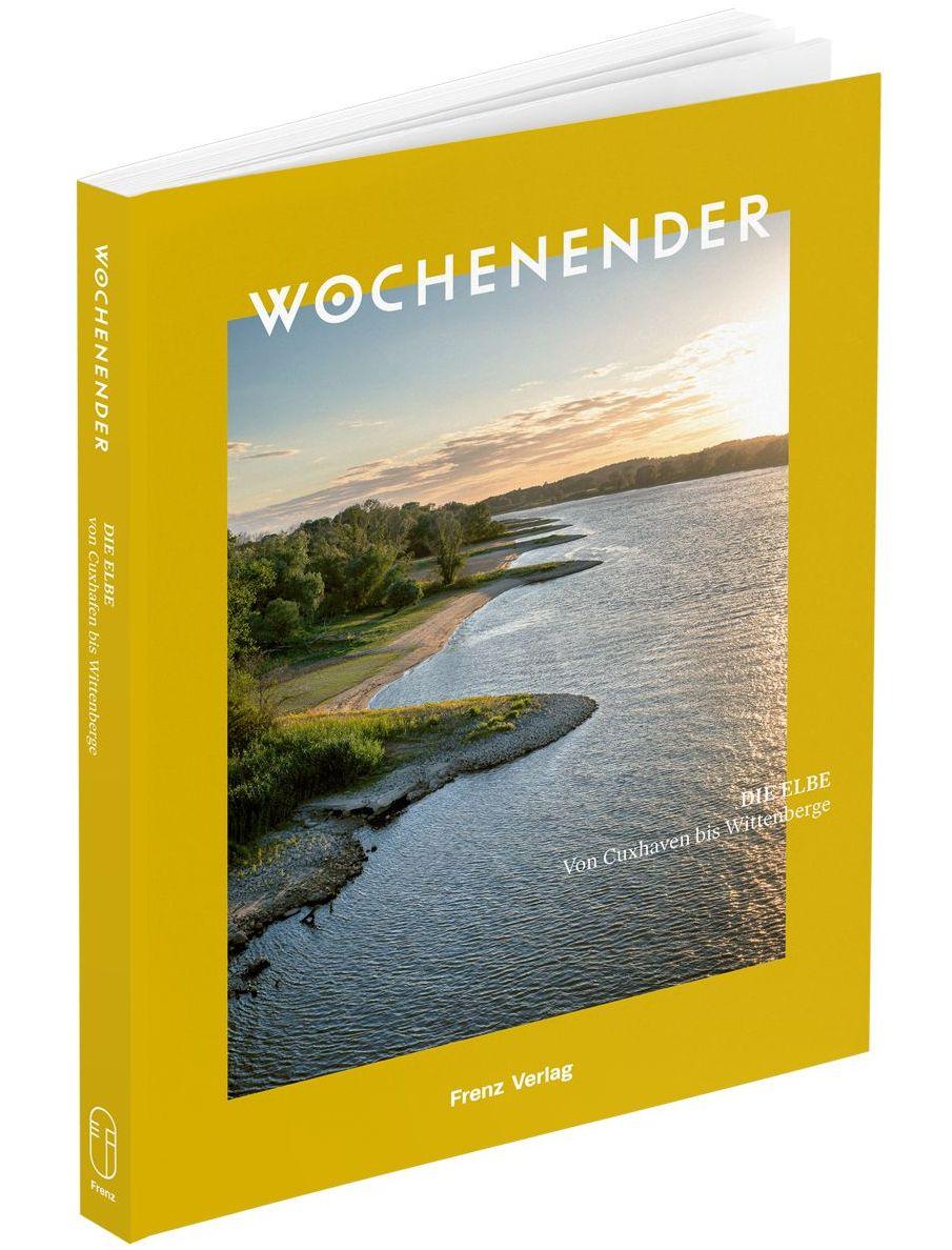 Die Elbe – Von Cuxhaven bis Wittenberge