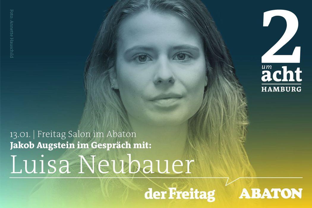 Jakob Augstein im Gespräch mit Klima-Aktivistin Luisa Neubauer