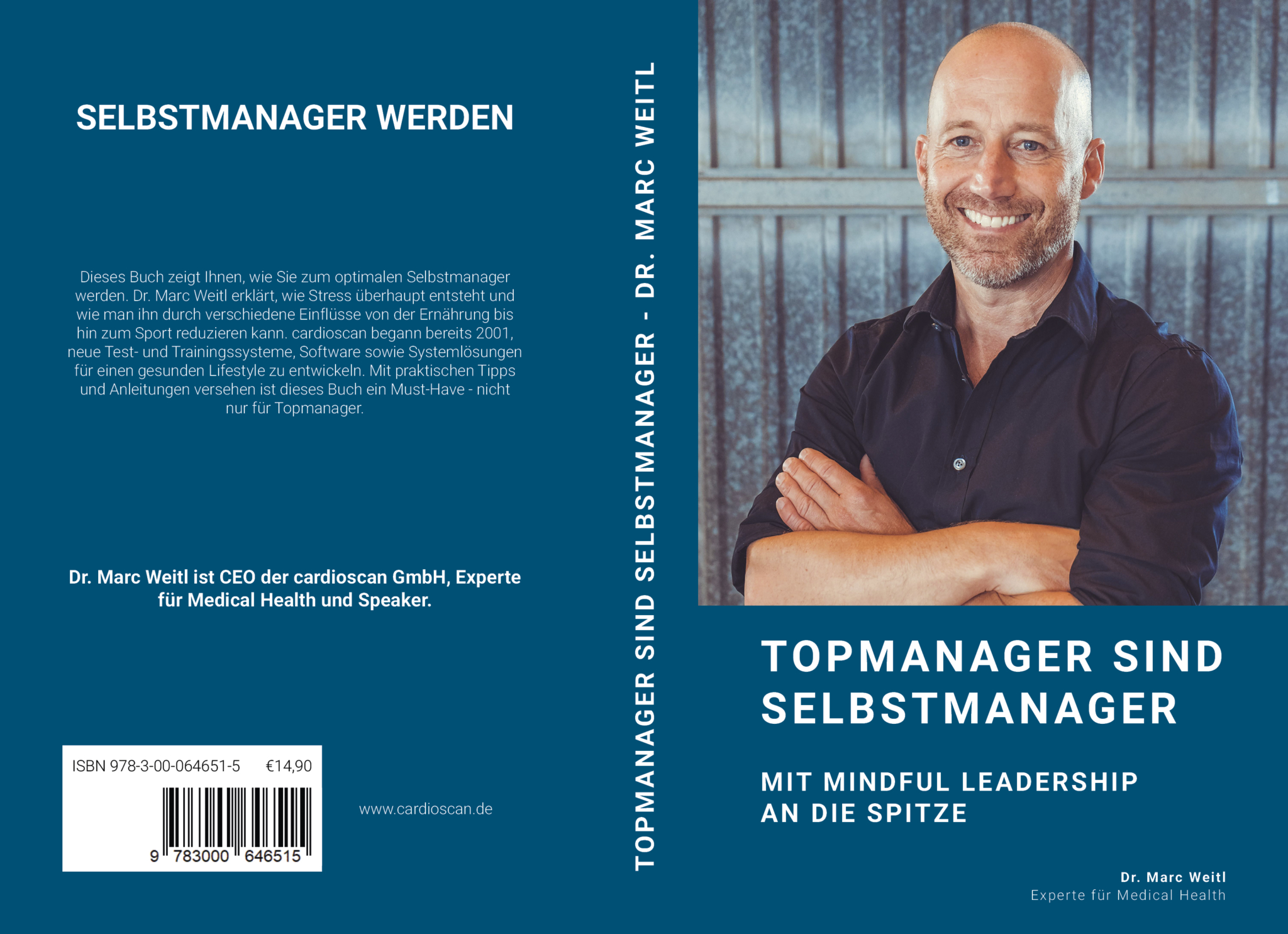 "Dr. Marc Weitl: ""Topmanager sind Selbstmanager – Mit Mindful Leadership an die Spitze"""