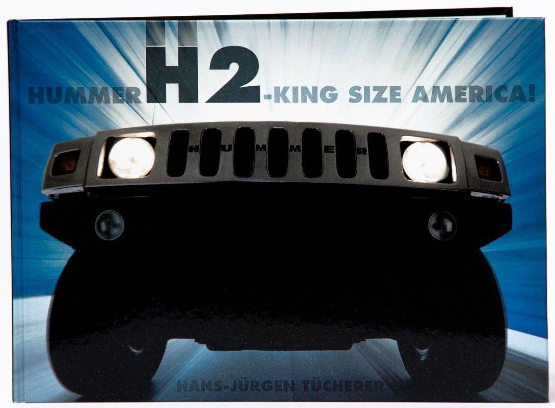 Hans-Jürgen Tücherer: Hummer H2 – King Size America!