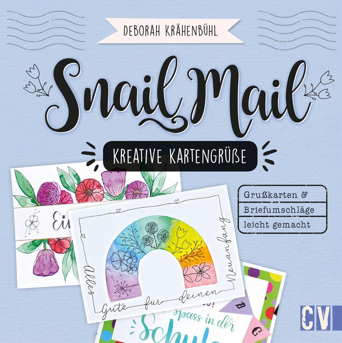 Snail Mail – Kreative Kartengrüße 14,99 Euro / ISBN: 9783838837659
