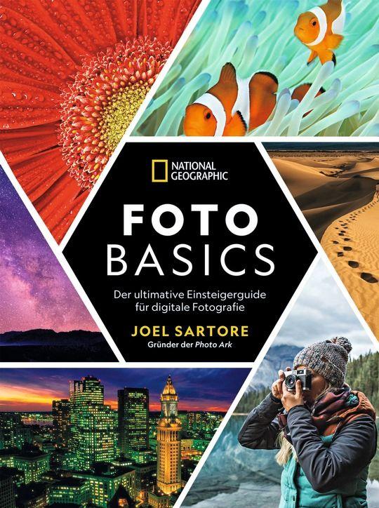 Joel Sartore: Foto Basics ISBN-13: 9783866907225 24,99 Euro
