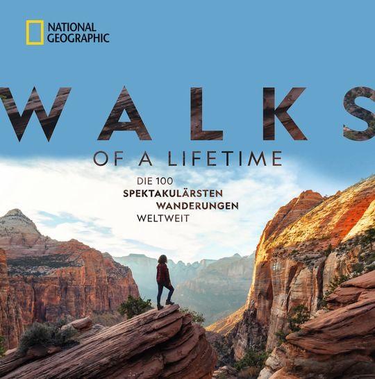 Im Bücherregal: Walks of a Lifetime – die aufregendsten Wanderungen
