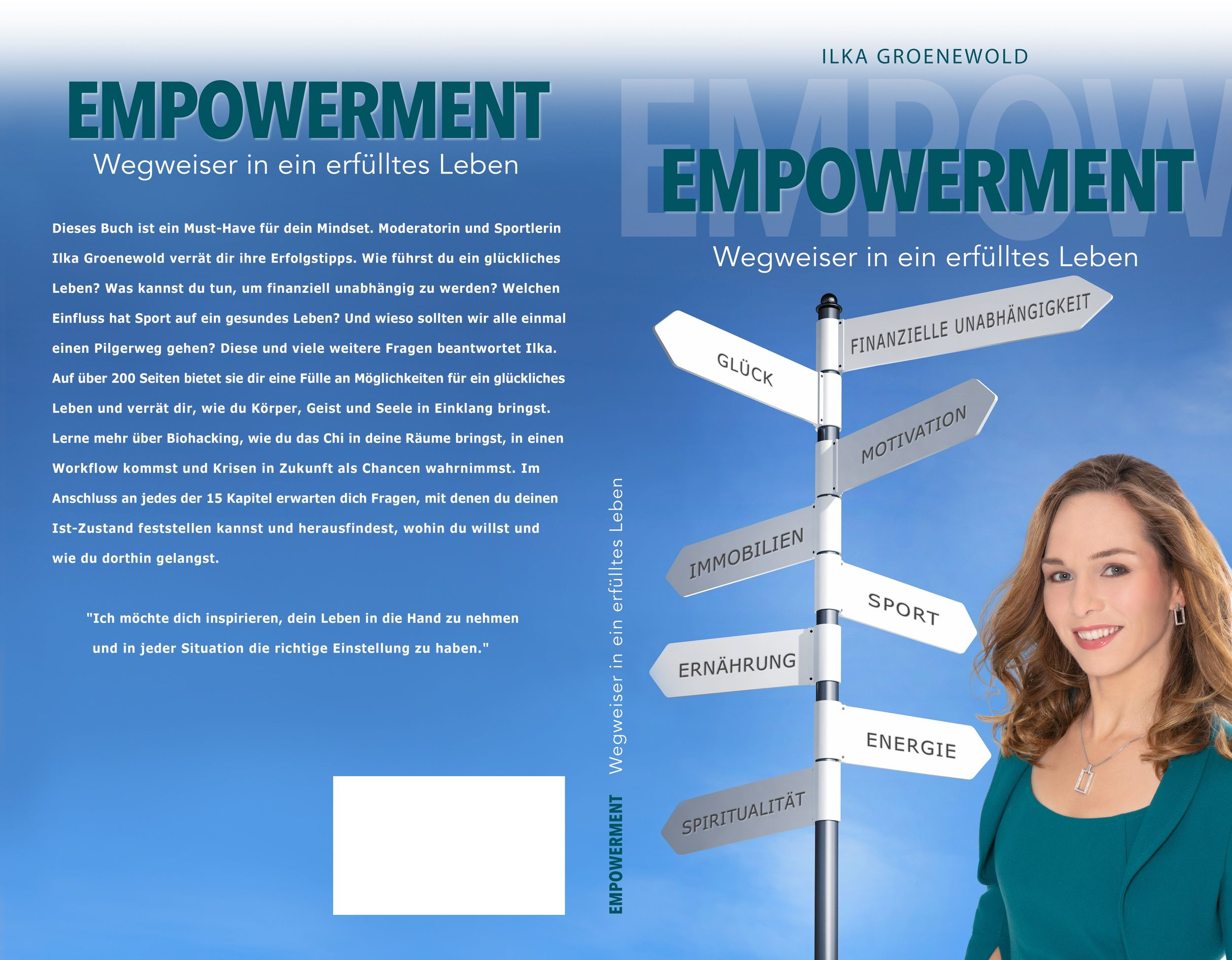 Ilka Groenewold | Empowerment – Wegweiser in ein erfülltes Leben Buch | ISBN 979-8-66556-479-1 | 19,95 Euro Kindle eBook | ASIN B08GJBY3SZ | 9,99 Euro