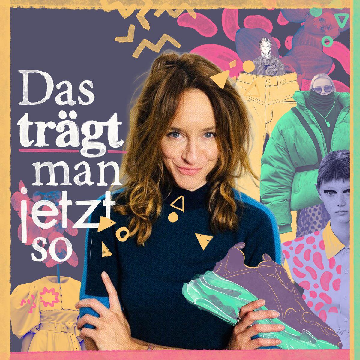 """Fashion-Podcast """"Das trägt man jetzt so"""" mit Kathrin Bierling"""