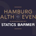Hamburg Health Event der Memberslounge in Kooperation mit Statics & Barmer