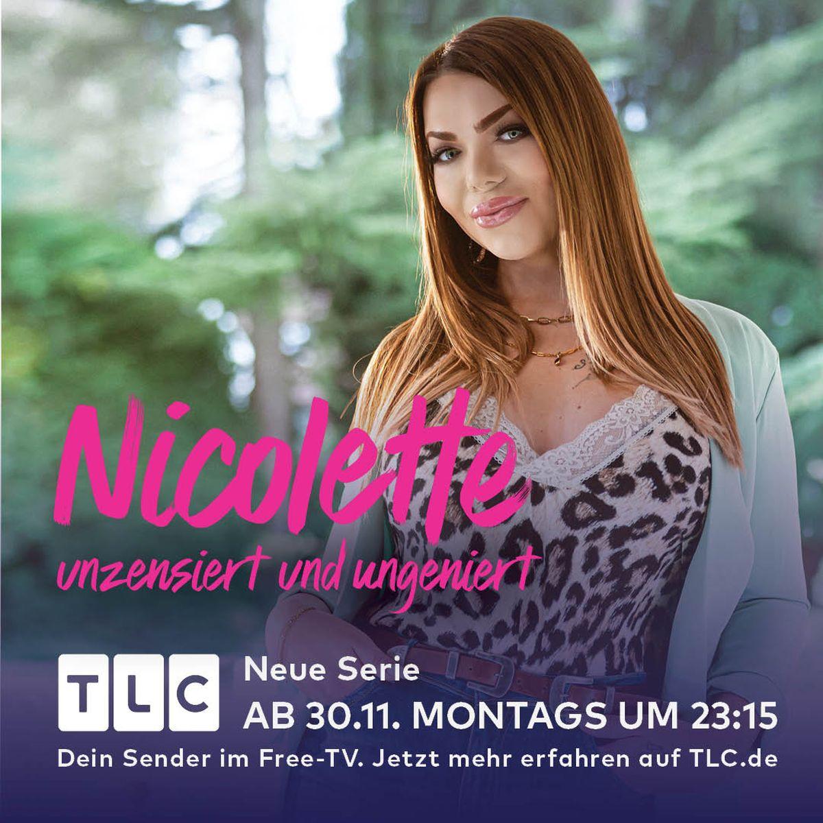 TLC: Nicolette – Unzensiert und ungeniert