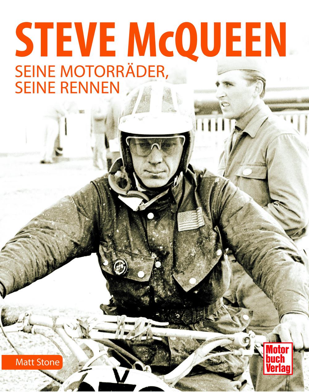 """""""Steve McQueen: Seine Motorräder, seine Rennen"""" von Matt Stone"""